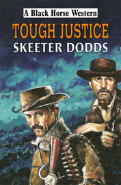 Tough Justice by Skeeter Dodds image