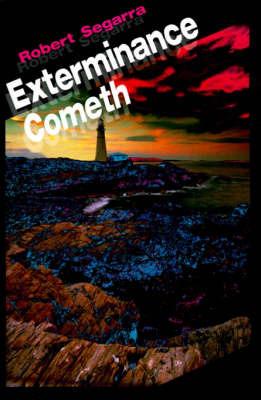 Exterminance Cometh by Robert Segarra image