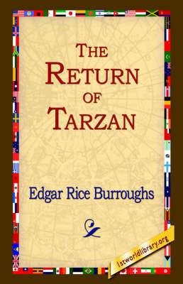 The Return of Tarzan by Edgar , Rice Burroughs