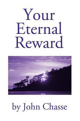 Your Eternal Reward by John Chasse image