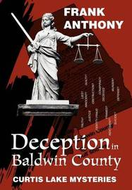 Deception in Baldwin County by Frank Anthony