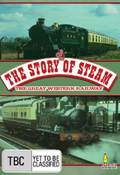 Story Of Steam, The - The Great Western Railway on DVD