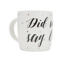 Annabel Trends Coffee Mug - Did Someone Say Coffee?
