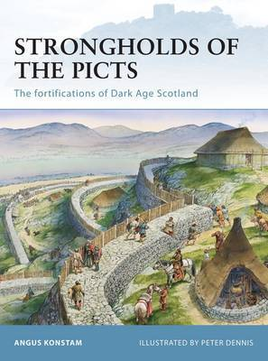 Strongholds of the Picts by Angus Konstam image