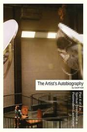 The Artist's Autobiography by Geoff Hall