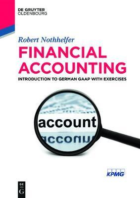 Financial Accounting by Robert Nothhelfer