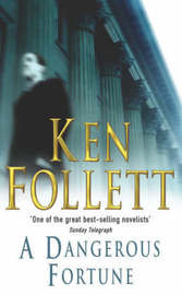 A Dangerous Fortune by Ken Follett image