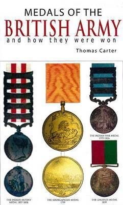 Medals of the British Army by Thomas Carter