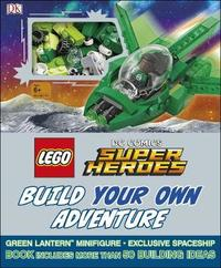 LEGO DC Comics Super Heroes: Build Your Own Adventure by DK