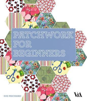 Patchwork for Beginners by Sue Prichard image