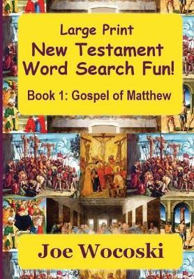 Large Print New Testament Word Search Fun Book 1 by Joe Wocoski image