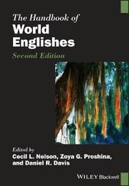 Handbook of World Englishes by Braj B. Kachru
