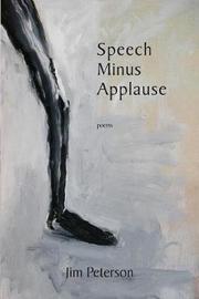 Speech Minus Applause by Jim Peterson