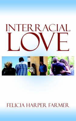 Interracial Love by Felicia , Harper Farmer image