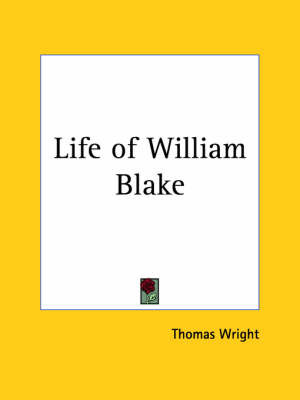 Life of William Blake (1929) by Thomas Wright ) image