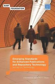 Emerging Standards for Enhanced Publications and Repository Technology by Marjan Vernooy-Gerritsen