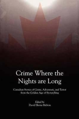 Crime Where the Nights are Long by David Skene-Melvin image
