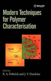 Modern Techniques for Polymer Characterisation