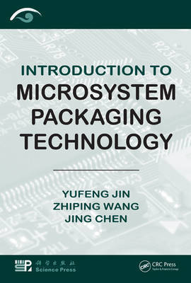 Introduction to Microsystem Packaging Technology by Yufeng Jin image