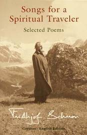 Songs for a Spiritual Traveler by Frithjof Schuon