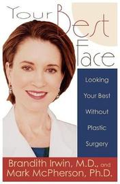 Your Best Face Without Surgery by Brandith Irwin image