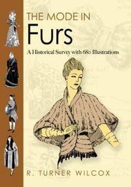 The Mode in Furs by R.Turner Wilcox