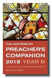The Canterbury Preacher's Companion 2018 by Michael Counsell