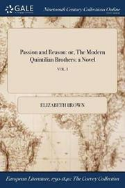 Passion and Reason by Elizabeth Brown