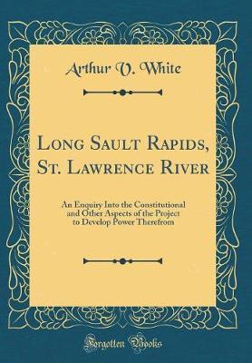 Long Sault Rapids, St. Lawrence River by Arthur V White