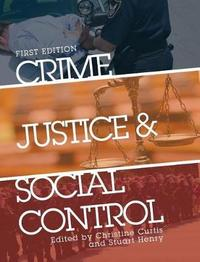 Crime, Justice, and Social Control by Christine Curtis image