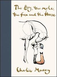 The Boy, the Mole, the Fox and the Horse by Charlie Mackesy image