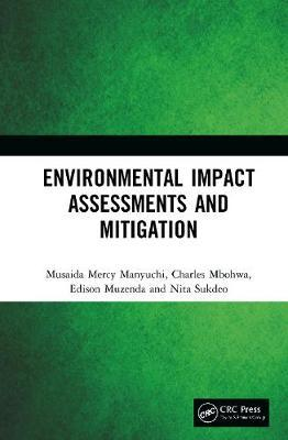 Environmental Impact Assessments and Mitigation by Musaida Mercy Manyuchi