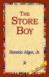 The Store Boy by Horatio Alger Jr. image