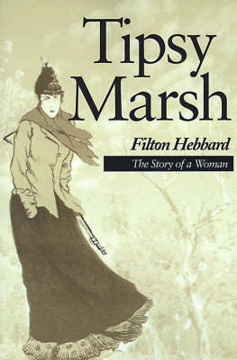 Tipsy Marsh: The Story of a Woman by Filton Hebbard image