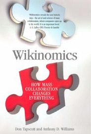 Wikinomics: How Mass Collaboration Changes Everything by Don Tapscott image