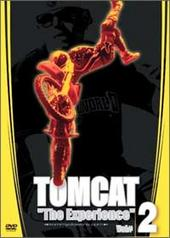 Tomcat - The Experience Vol. 2 on DVD