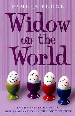 Widow on the World by Pamela Fudge