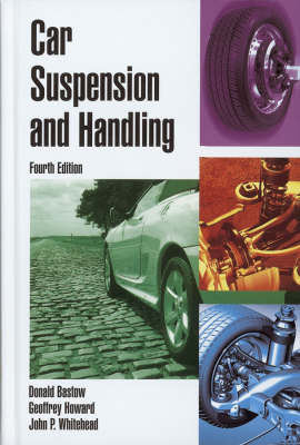 Car Suspension and Handling by Donald Bastow