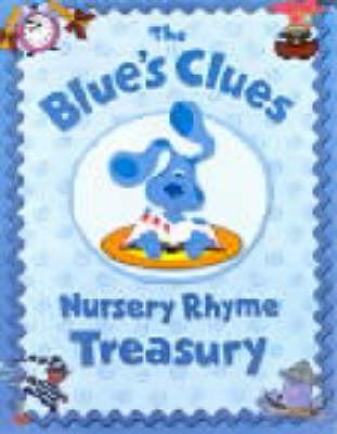 The Blue's Clues Nursery Rhyme Treasury by Tricia Boczkowski