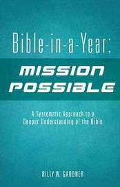 Bible-In-A-Year by Billy W Gardner