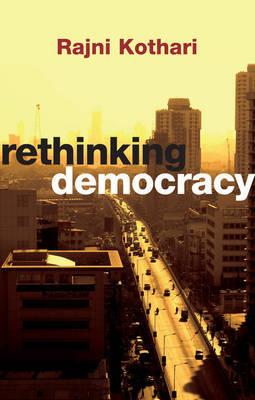 Rethinking Democracy by Rajni Kothari image