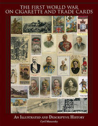 The First World War on Cigarette and Trade Cards by Cyril Mazansky