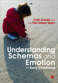 Understanding Schemas and Emotion in Early Childhood by Cath Arnold image