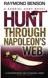 Hunt Through Napoleon's Web by Raymond Benson