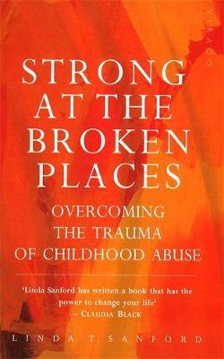 Strong At The Broken Places by Linda T. Sanford image