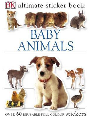 Baby Animals Ultimate Sticker Book by Melanie Halton