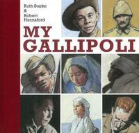 My Gallipoli by Ruth Starke