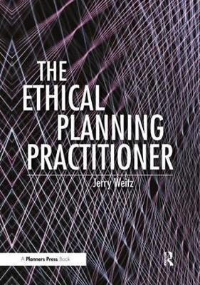 The Ethical Planning Practitioner by Jerry Weitz image