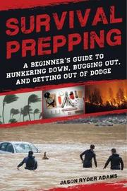 Survival Prepping by Jason Ryder Adams