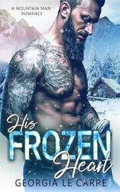 His Frozen Heart by Georgia Le Carre image